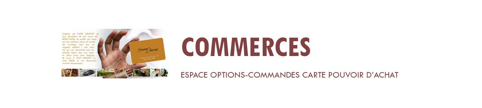 Carte Pouvoir d'achat - Options Commerçants